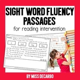 Sight Word Fluency Passages For Reading Intervention and D