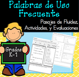 Palabras de Uso Frecuente, Assessments, Activities / Sight Word Fluency Passages