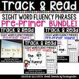 Sight Word Fluency Phrases {Track and Read Pre-Primer BUNDLE}