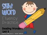 Sight Word Fluency Practice- Kindergarten Reading Wonders Unit 8