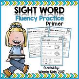 Sight Word Fluency Practice - Primer