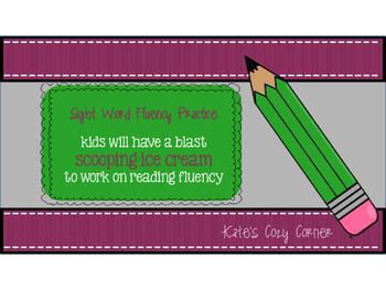 Sight Word Fluency Practice...with ice cream!