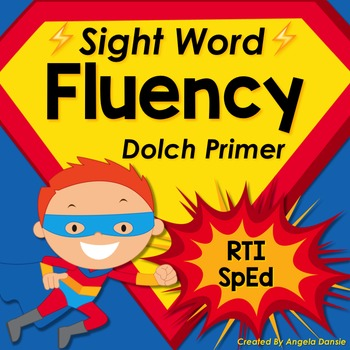 Sight Word Fluency (Primer)