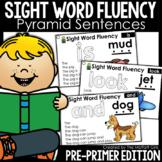 Sight Word Fluency Pyramid Sentences Pre-Primer GOOGLE SLIDES/ DISTANCE LEARNING