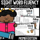 Sight Word Fluency (Pyramid Sentences) Primer Edition
