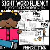 Sight Word Fluency Pyramid Sentences Primer GOOGLE SLIDES/DISTANCE LEARNING