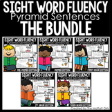 Sight Word Fluency (Pyramid Sentences) The Bundle!