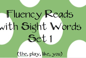 Sight Word Fluency Reads