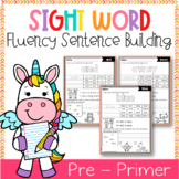 Sight Word Fluency Sentence Scramble (Pre-Primer)