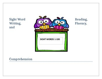 Sight Word Fluency, Writing, and Comprehension