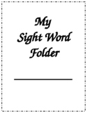 Sight Word Folder/ Sight Word Practice/Homework EDITABLE