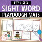 Sight Word Fry List 3 Play Dough Activity Mats:Build, Read, Trace, & Write