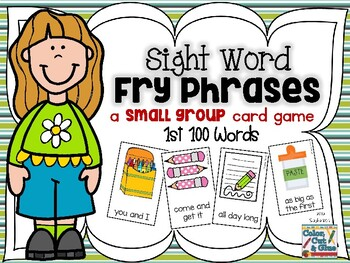 Sight Word Fry Phrases - a Small Group Card Game