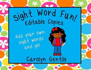Sight Word Fun! Editable copies!