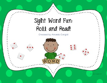 Sight Word Fun: Roll and Read!
