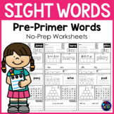 Sight Words Worksheets Kindergarten Sight Words - Pre-Primer Words