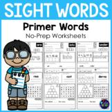 Kindergarten Sight Words Activity Worksheets (Primer Words)