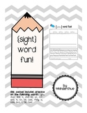 {Sight} Word Fun - Trace, Write & Find