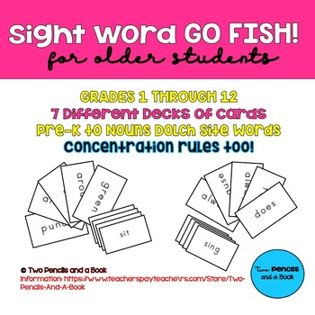 Sight Word GO FISH! and Concentration: 7 Different Decks for Older Students