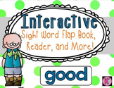 Sight Word:GOOD- Interactive Flap Book, Reader, and More!
