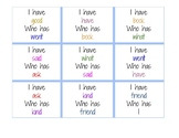 Sight Word Game- I have_Who has_?