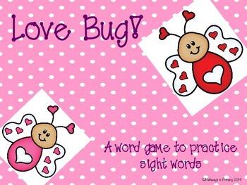 Sight Word Game:  Love Bug!