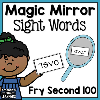 Sight Word Game - Magic Mirror Reveal Fry Second Hundred