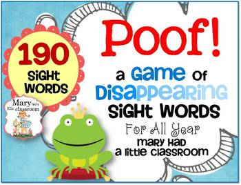 Poof: A Game of Disappearing Sight Words for All Year
