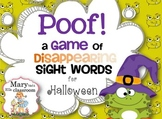 Sight Word Game:  Poof! A Game of Disappearing Sight Words for Halloween