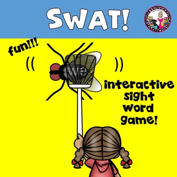 Sight Word Game!  SWAT A WORD!