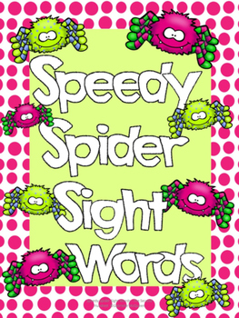 Sight Word Game- Speedy Spider Sight Words (Fry Second Hundred)