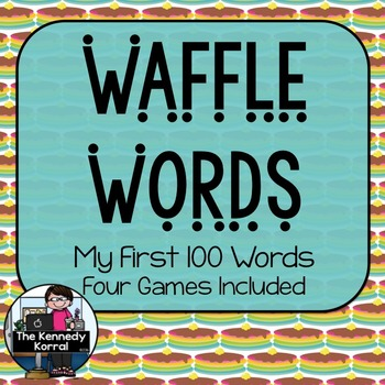 Sight Word Games - Fry's 1st 100 Words {Waffles, Eggs, Pan