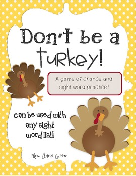 Sight Word Game for Fall - Don't Be a Turkey! - Works with