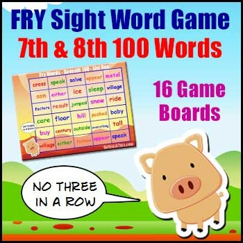 Sight Word Games - Fry List - 7th & 8th 100 Words