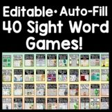 Sight Word Games-Editable with Auto-Fill! {40 Games!} Sight Word Activities