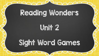 Sight Word Games - Reading Wonders 1st Grade Unit 2