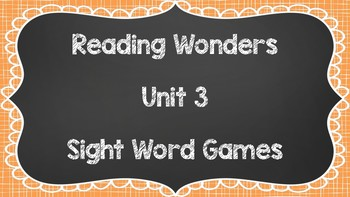 Sight Word Games - Reading Wonders 1st Grade Unit 3