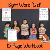 Sight Word 'Get' 15 Page Workbook