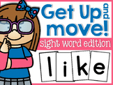 Sight Word Get Up and Get Moving!
