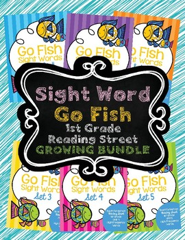 Sight Word Go Fish 1st Grade GROWING BUNDLE Reading Street Supplement
