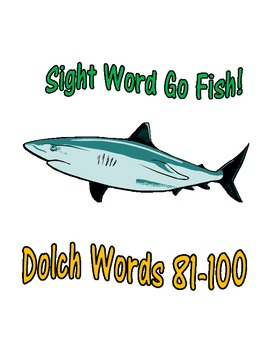 Sight Word Go Fish Game: Dolch Words 81-100