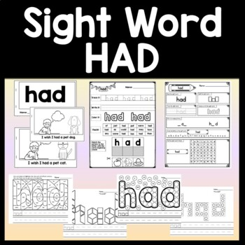 Sight Word HAD {2 Sight Word Books and 4 Worksheets!}