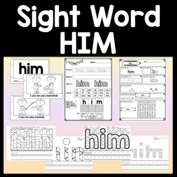 Sight Word HIM {2 Sight Word Books and 4 Worksheets!}