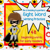 Sight Word Handwriting Practice: Be a Reading Superhero!
