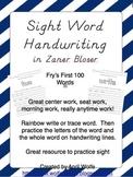 Sight Word Handwriting Sheets in Zaner Bloser