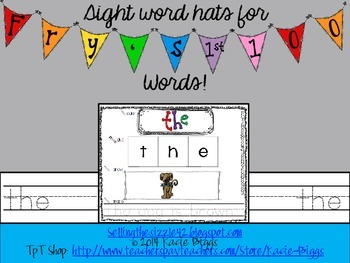 Sight Word Hats/Practice Sheets- Fry's First 100 Words!
