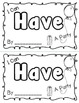 "Sight Word ""Have"" Emergent Reader"