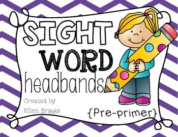 Sight Word Headbands {Pre-Primer}