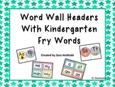 Sight Word Header and Word Cards with Kindergarten Fry Words