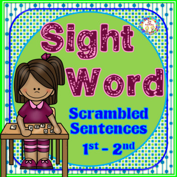 Sight Word {High Frequency Words} Scrambled Sentences, Common Core Rich!
